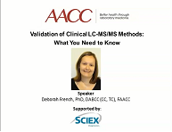 AACC-Validation of Clinical LC-MS-MS Methods